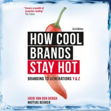 How Cool Brands Stay Hot: Branding to Generatio...